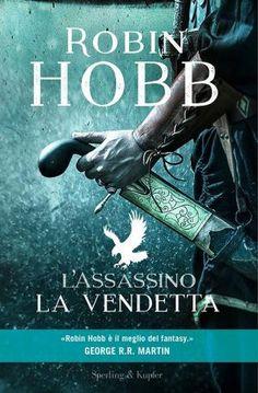 https://flic.kr/p/PLCS7M | ITALY Robin Hobb L'Assassino La Vendetta Sperling & Kupfer © David & Myrtille - Arcangel