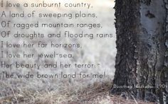 """""""I love a sunburnt country"""". about australia but makes me think of south africa Sky Go, Say That Again, Never Change, Cool Countries, Wall Quotes, Love Words, Australia Travel, Love Her, Verses"""