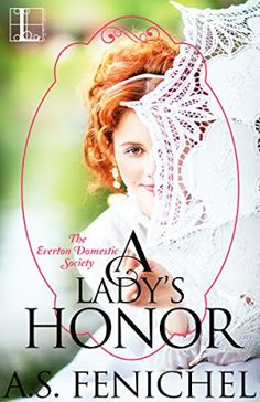 With Love for Books: A Lady's Honor by A.S. Fenichel - Book Review & Giveaway