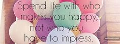 Be with who makes you happy Pics For Fb, Cover Pics For Facebook, Twitter Cover, Facebook Timeline Covers, Facebook Profile, Fb Banner, Facebook Banner, Quirky Quotes, Cute Quotes