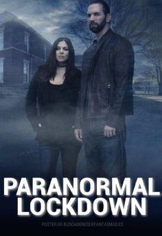 Paranormal Lockdown (TV Series 2016- ????)
