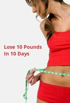 Lose 10 pounds in 10 days Here are the steps I followed after the first 7 days, to lose 10 pounds in a week | posted by: advancedweightlosstips.com