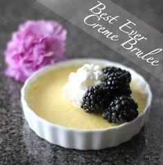 best ever creme brûlée recipe, creme brulee