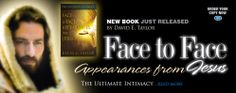 """Many amazing face to face visitations from Jesus Himself are intimately detailed by author David E. Taylor in this beautifully woven true-and continuing -love story about his conversion and life journey with Jesus.  You, too, can develop a face-to-face relationship with Jesus, the Holy Spirit, and God the Father.  This book provides you with proven practical principles and concepts to seek and find a """"beyond personal"""" spiritual relationship."""