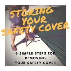 Storing your safety cover for summer