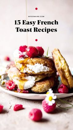 Easy french toast recipes.