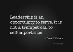 This just sums up the importance of leadership, which is not for self-fulfillment. Leadership is about to find the goal in everyone's best interest. Servant Leadership, Leadership Tips, Leadership Development, Leadership Activities, Professional Development, Quotes About Leadership, Educational Leadership Quotes, Leadership Characteristics, Bullying Activities