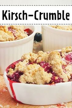 Cherry Crumble - the simple recipe - Desserts Rezepte - Dessert Dessert Simple, Food Cakes, Cherry Crumble, Christmas Desserts, No Bake Cake, Easy Desserts, Smoothie Recipes, Cookie Recipes, Easy Meals