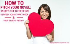 When figuring out how to pitch your novel, you may realize your story's hook and its heart might not be compatible within such a short description.