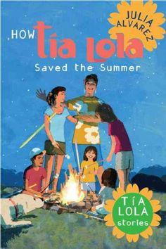 How Tia Lola Saved the Summer by Alvarez, Julia (Series)