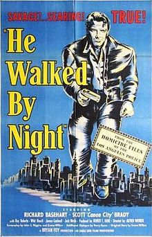 "He Walked by Night 1948 black-and-white police procedural film noir, directed by Alfred L. Werker and Anthony Mann. The film, shot in semi-documentary tone, was loosely based on newspaper accounts of the real-life actions of Erwin ""Machine-Gun"" Walker, a former Glendale California police department employee and World War II veteran who unleashed a crime spree of burglaries, robberies, and shootouts in the Los Angeles area during 1945 and 1946.  Very good can be seen on Youtube"