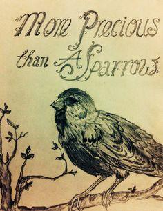 Pencil art ! More previous than a sparrow !