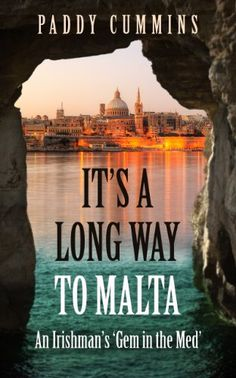 It's a Long Way to Malta by [Cummins, Paddy]