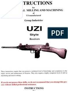 UZI Receiver (Group Industries), Milling & Machining Of Paladin Press, Course Catalog, Homemade Weapons, Submachine Gun, Book Sites, Home Workshop, Document Sharing, Guns And Ammo, Mac 10