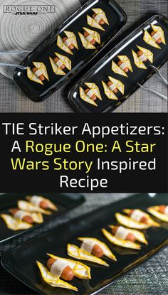 Star Wars Recipes | Star Wars | The Geeks share their 3rd and final Rogue One: A Star Wars Story inspired recipe. They've gone all out with their TIE Striker Appetizers. 2geekswhoeat.com [ad]
