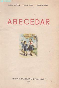 Abecedar 1959 – Un zâmbet de copil… School Book Covers, Romanian Language, Vintage School, Kindergarten Activities, Kids Education, Book Illustration, Nostalgia, Comic Books, Classroom