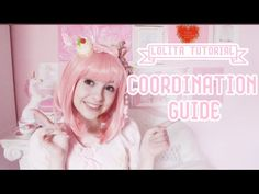 ✧ LOLITA GUIDE: How To Put Together a Lolita Coordinate ✧ - YouTube