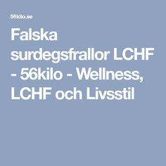 Falska surdegsfrallor LCHF - 56kilo - Wellness, LCHF och Livsstil