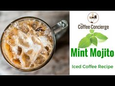 Coffee Recipe: How To Make a Mint Mojito Iced Coffee