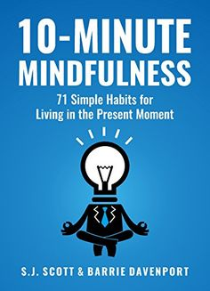 Mindfulness: 71 Habits for Living in the Present Moment (Mindfulness Books Series Book by S. ScottBarrie Davenport ebooks free ebooks online ebook bible ebook e-learning Mindfulness Books, What Is Mindfulness, Mindfulness Practice, Mindfulness Activities, Meditation Books, Meditation Corner, Mindfulness Training, Meditation Retreat, Feeling Stressed