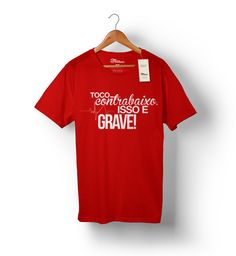 Camiseta - Toco contrabaixo isso é grave!  http://www.toquemaisbaixostore.com.br/camiseta-issoegrave-vermelha