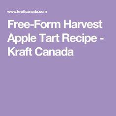 Free-Form Harvest Apple Tart Recipe - Kraft Canada