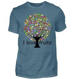 Ich liebe Früchte. T-Shirt Mens Tops, Fashion, Love, Moda, Fashion Styles, Fasion