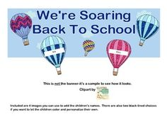 """This Back-to-School product includes a banner with the fun theme of, """"Soaring Back To School"""", with hot air balloons. Also included are 6 theme images to personalize for your students and arrange them with the banner. It should look nice on your door Welcome Bulletin Boards, Classroom Bulletin Boards, Classroom Themes, Sunday School, Back To School, School Life, Hot Air Balloon Classroom Theme, Banner, School Themes"""