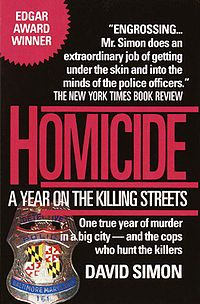 Homicide: A Year of Killing on the Streets by David Simon
