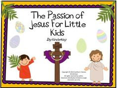 Children make a book depicting the passion of Jesus from Palm Sunday to Easter $5.00