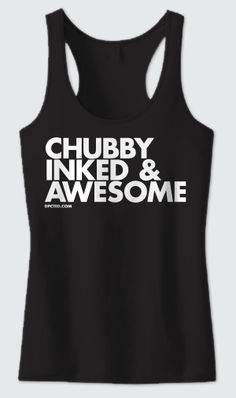 Tank Top: Chubby Inked And Awesome name=