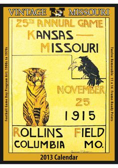 Missouri Tigers 2013 Vintage Football Calendar by leanne Football Calendar, Football Program, College Football, Kansas Missouri, Missouri Tigers, Kansas City, Handwriting Recognition, Tiger Home, Postcard Book