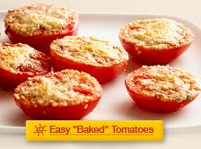 "Easy ""Baked"" Tomatoes Healthy Living recipe"