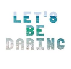 Let's be darling!