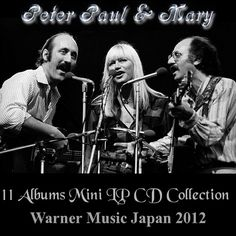 Peter, Paul & Mary: 11 Albums Mini LP CD Collection - Warner Music ...