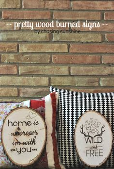 chasing sunshine - live.create.eat: CREATE: PRETTY WOOD BURNED SIGNS