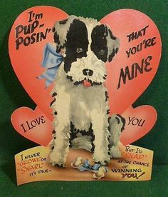 Valentine Card Terrier Puppy * 1500 free paper dolls at Arielle Gabriel's The International Paper Doll Society also at The China Adventure of Arielle Gabriel free paper dolls * My Funny Valentine, Vintage Valentine Cards, Valentine Day Cards, Happy Valentines Day, Valentine Stuff, Vintage Ephemera, Vintage Cards, Valentines Illustration, Old Cards