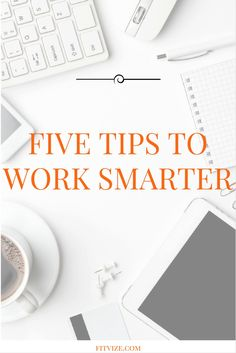 Let's presume you know the basics of being productive, such as planning your day, delegating, and the principle of 'eating the ugly frog first'. We're going to dig deeper and present you with five unconventional, work smarter, not harder tips. https://fitvize.com/2016/08/10/five-fresh-tips-to-work-smarter/