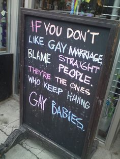 "lol Amen! and you know the ""gay gene"" usually comes from the straight father's side...so there ya go folks! Blame Straight Men. ;) No reason to be anti gay marriage."