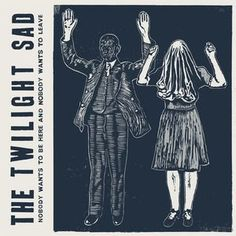 We like and have written about Twilight Sad many times here. The Scottish band will be in the States to promote Nobody Wants To Be Here and Nobody Wants To Leave (FatCat) and also that they'll be on the road to SXSW 2015 this year.