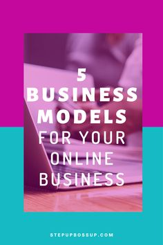 5 Business Models For Your Online Business - Step Up Boss Up | Online Business Coach For Creative Women Entrepreneurs Start A Business From Home, Creating A Business, Starting A Business, Business Inspiration, Business Ideas, Business Marketing, Online Marketing, Make Money Online, How To Make Money