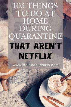 105 Things To Do At Home During Quarantine - - Don't let being stuck at home make you stir-crazy and anxious. Be productive and make the time go by faster with these 105 non-Netflix things to do at home! Productive Things To Do, Things To Do At Home, Things To Know, Stuff To Do, Learn New Things, Things To Do Inside, Odd Stuff, Fun Things, Bored At Home