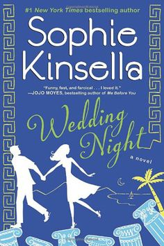 """Read """"Wedding Night A Novel"""" by Sophie Kinsella available from Rakuten Kobo. New York Times bestselling author Sophie Kinsella returns with her trademark blend of sparkling wit and playful roman. Summer Books, Summer Reading Lists, Beach Reading, I Love Books, Good Books, Books To Read, My Books, Wedding Night Sophie Kinsella, Jane Austen"""