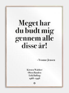 'Olsen banden' plakat: Meget har du budt mig gennem alle disse år! Altiiiid sagt af dejlige Yvonne til hendes bomulds mand, Keld