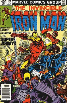 iron man 127 cover by bob layton 1979   Writer: David Michelinie Penciler: John Romita Jr. Inker: Bob Layton