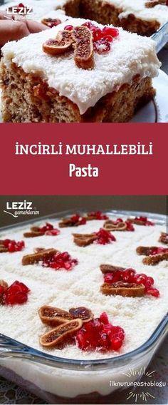 İncirli Muhallebili Pasta