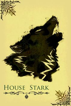 Harshness Game Of Thrones House Stark Poster :) We both love that series :)