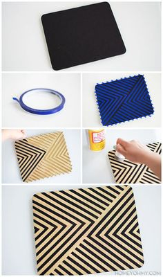 How to paint a mouse pad   Homey Oh My! I taped my design on the black mouse pad with 1/4 inch vinyl tape, then spray painted the mouse pad with one heavy coat of Rust-Oleum Gold Spray Paint.  After removing the tape, I let the mouse pad dry for a couple hours before dabbing on a layer of Mod Podge with a foam pouncer.