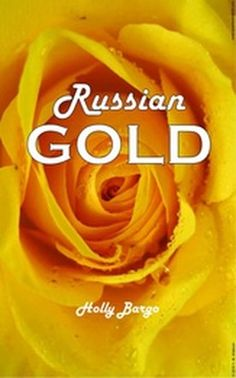 """She wanted more."" Excerpt from Russian Gold by Holly Bargo Russian Love, College Boys, Good To See You, Food Science, Small Dining, Queen, Love Book, Hen House, Books"