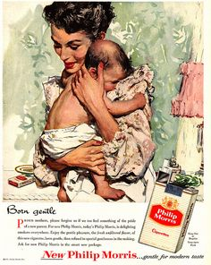 Smokes gentle enough for infants: and our parents and grands think we are the ones brainwashed...lol